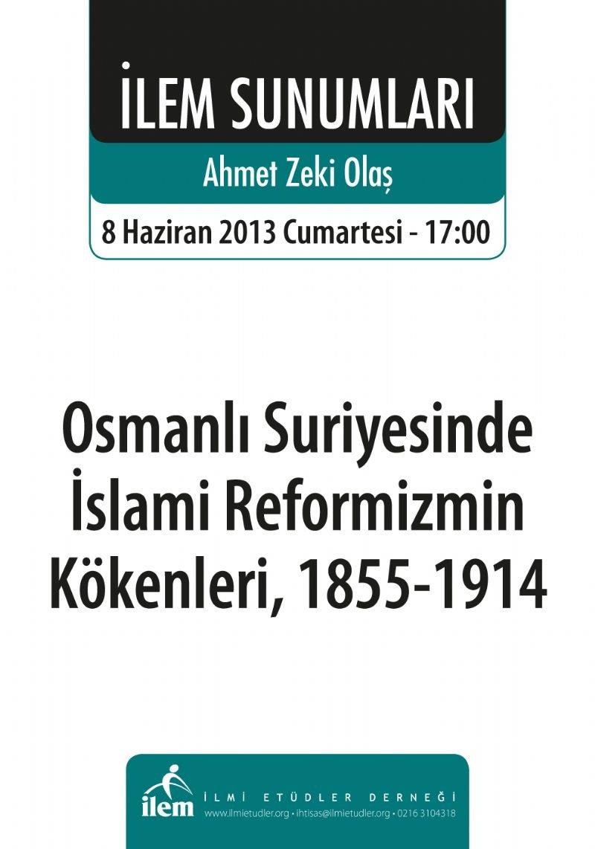 OSMANLI SURİYESİNDE İSLAMİ REFORMİZMİN KÖKENLERİ, 1855-1914