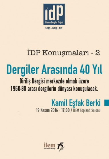 İDP Konuşmaları - 2: Dergiler Arasında 40 Yıl