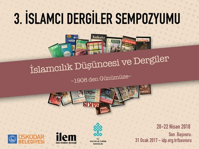 3. İslamcı Dergiler Sempozyumu Düzenlenecek